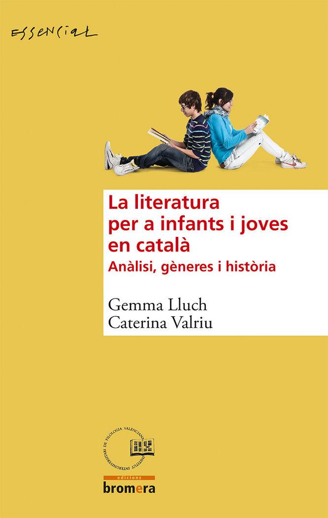 Literatura per a infants i joves en catala,la