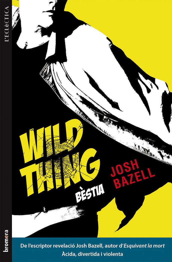 Wild thing (bestia)