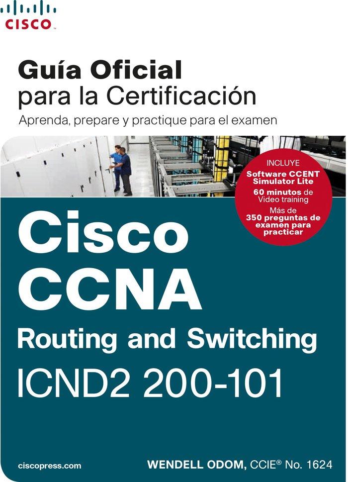 Ccna rout&switch 200-101 guia examen certificacion