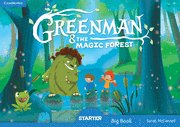 Greenman and the magic forest. big book. starter l