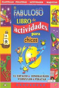 Fabuloso libro de actividades para chicos,el
