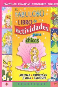Fabuloso libro de actividades para chicas,el