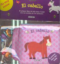 Primer libro del bebe el caballo,el (tela)