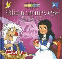 Blancanieves y siete enanitos