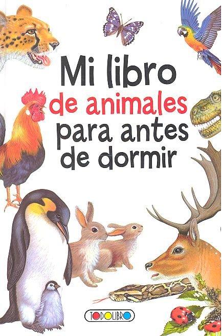 Mi libro de animales para antes de dormir