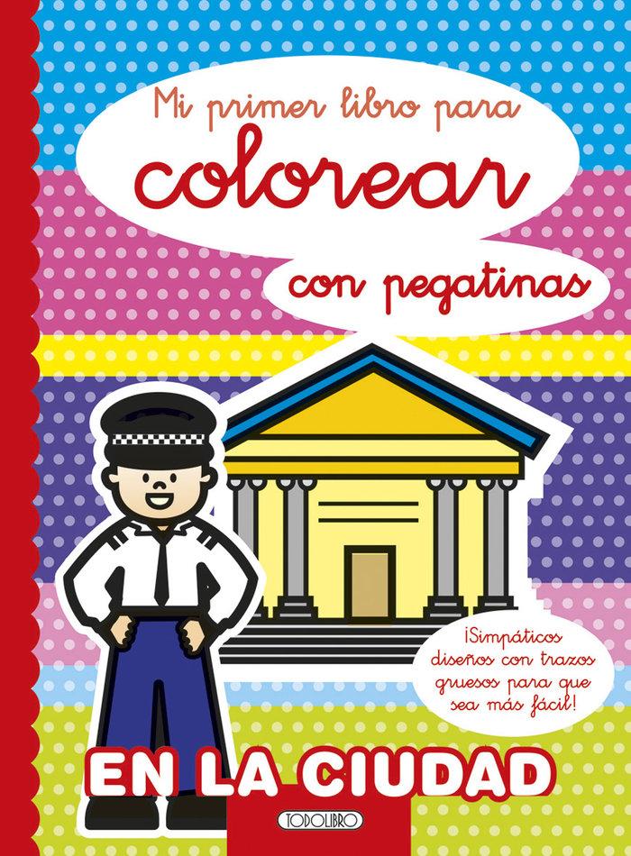 Mi primer libro para colorear en la ciudad