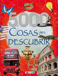 5000 cosas por descubrir