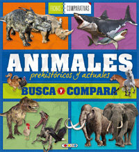 Animales prehistoricos y actuales