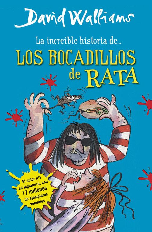 Increible historia de los bocadillos de rata,la