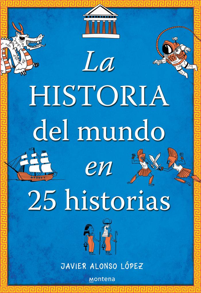 Historia del mundo en 25 historias,la