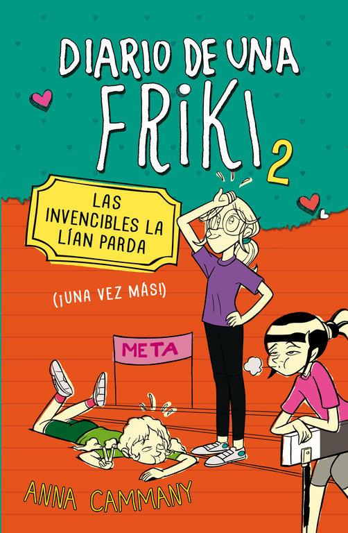 Diario de una friki 2 las invencibles