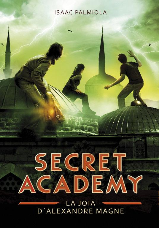 Joia d'alexandre magne (secret academy 2), la