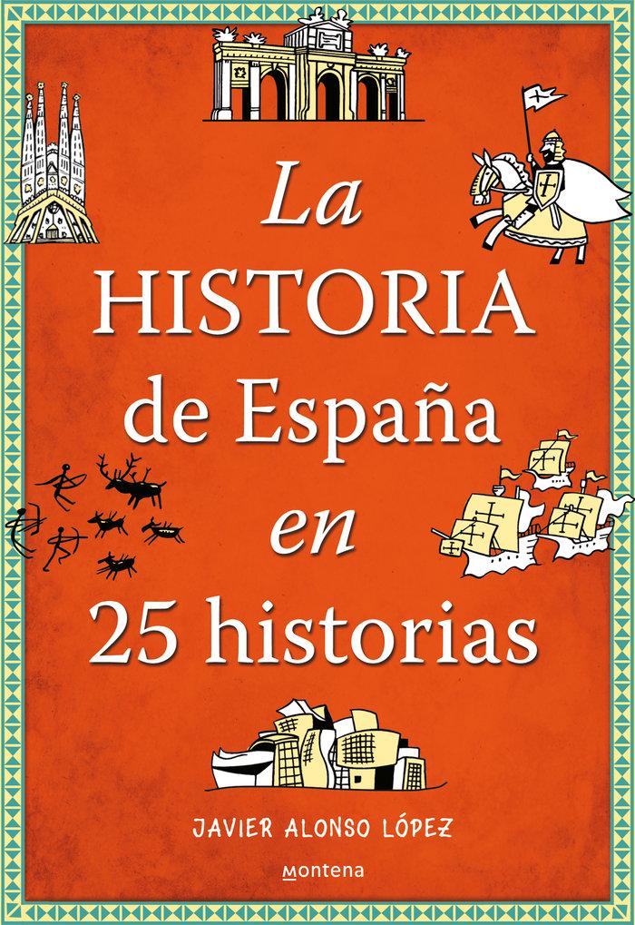 Historia de españa en 25 historias,la
