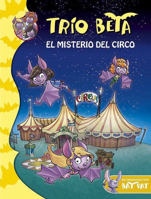 Trio beta 9 el misterio del circo