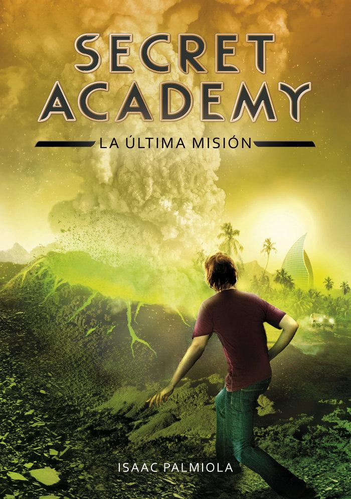 Secret academy 5 la mision final