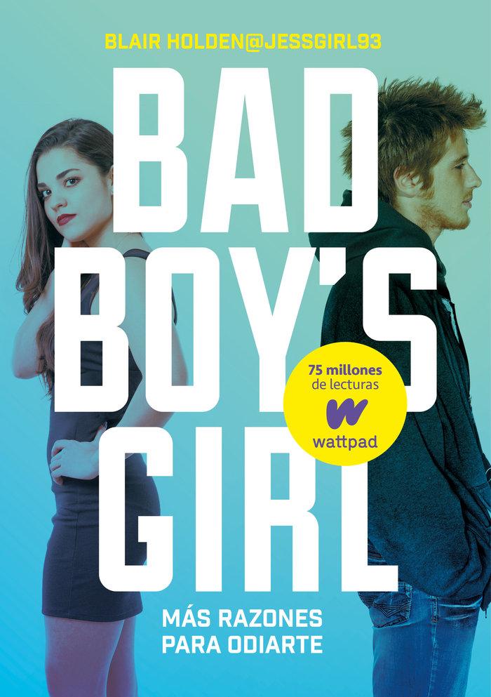 Bad boys girl 2 mas razones para odiarte