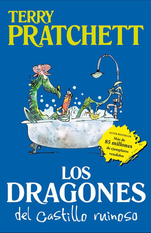 Dragones del castillo ruinoso y otros cuentos alocados,los