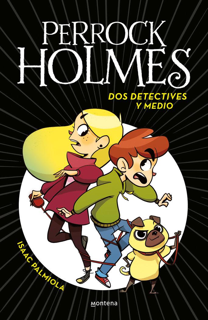 Perrock holmes 1 dos detectives y medio