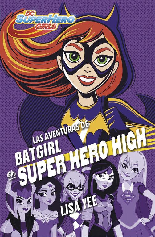 Super hero girls 3 las aventuras de batgirl