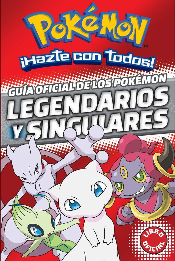 Guia oficial de los pokemon legendarios y singulares