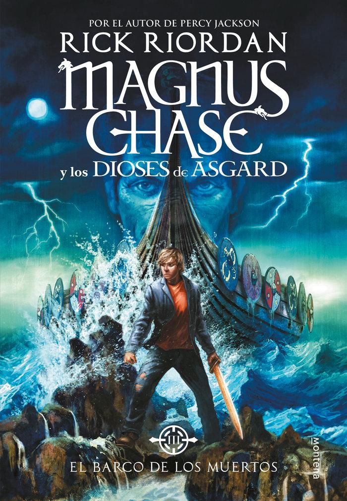Barco de los muertos (magnus chase y los dioses de asgard 3)
