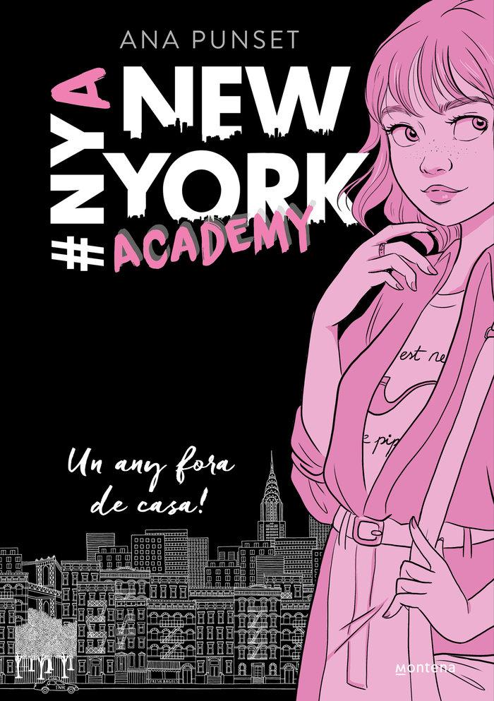 Un any fora de casa! (serie new york academy 1)