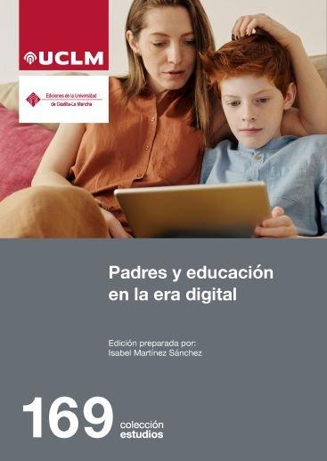 Padres y educacion en la era digital