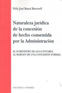 Naturaleza juridica concesion hecho consentida administraci