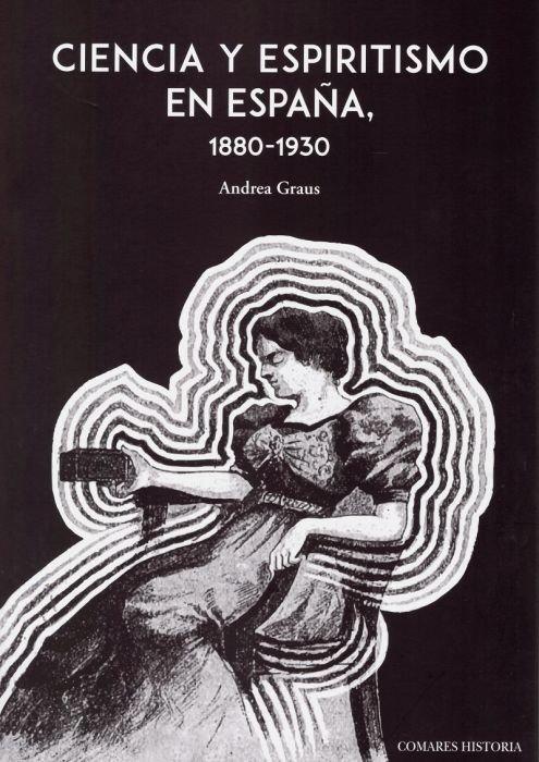 Ciencia y espiritismo en españa 1880 1930