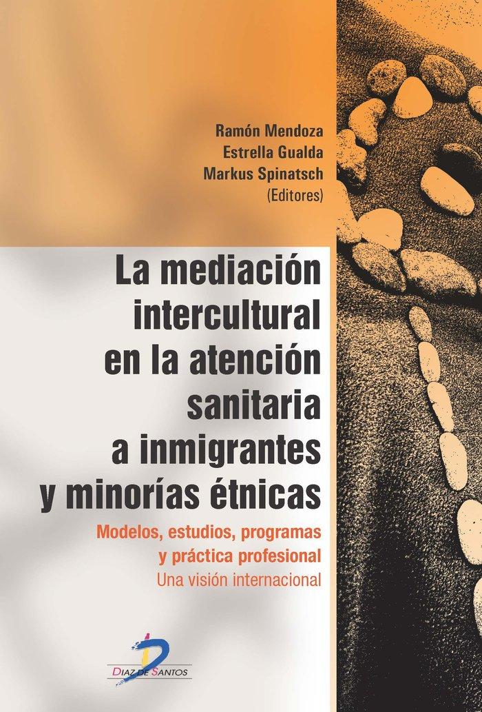 Mediacion intercultural en la atencion sanitaria a inmigrant
