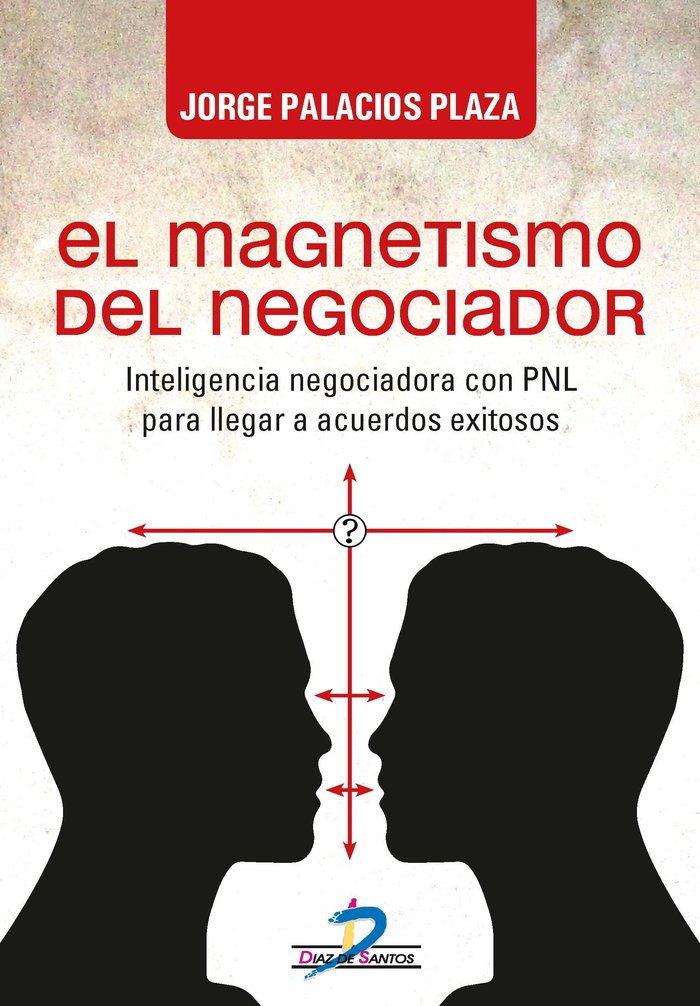 Magnetismo del negociador,el