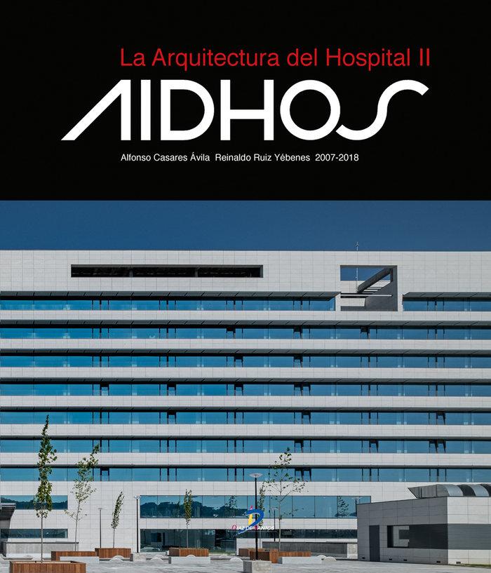 Arquitectura del hospital ii,la