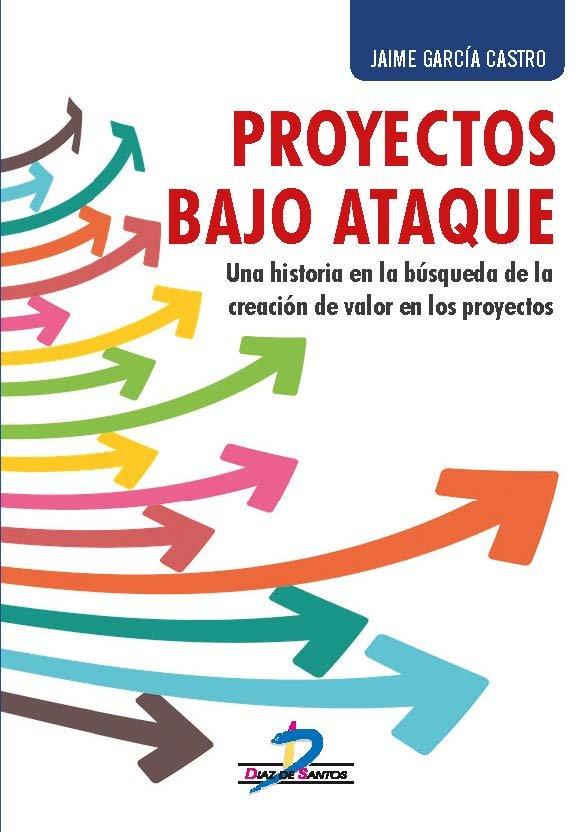 Proyectos bajo ataque