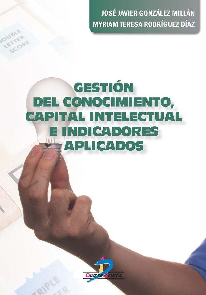 Gestion del conocimiento, capital intelectual e indicadores