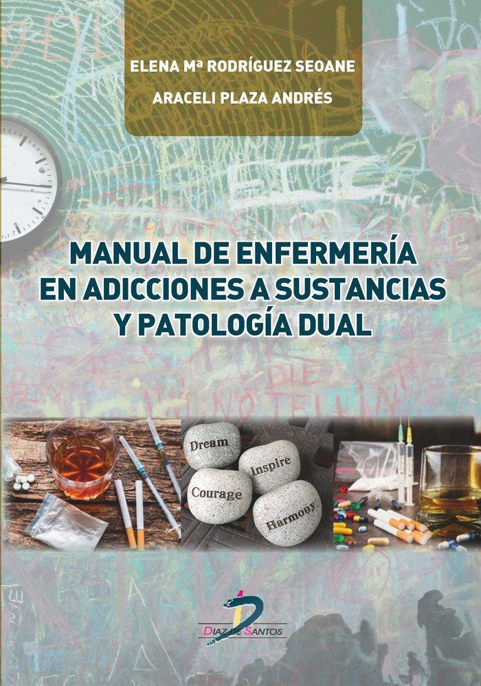 Manual de enfermeria en adicciones a sustancias y patologia