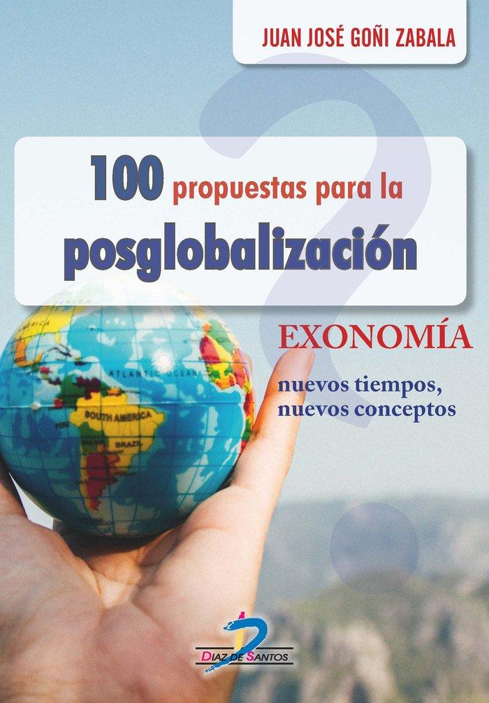 100 propuestas para la posglobalizacion
