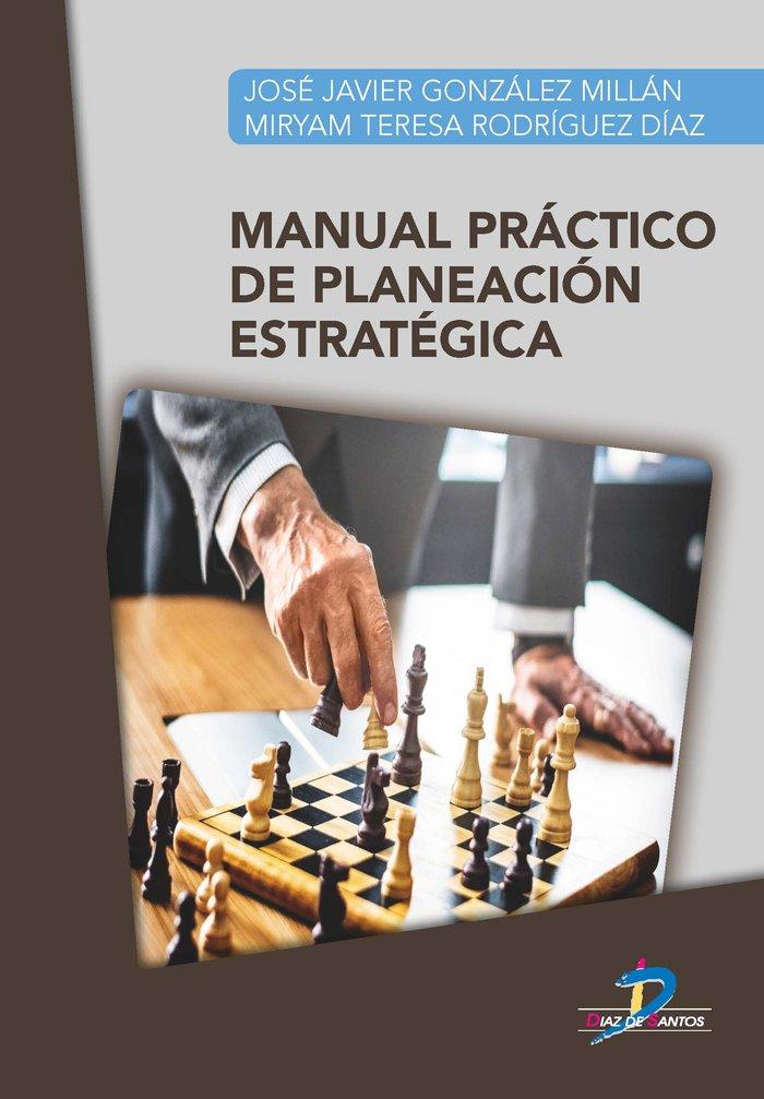 Manual practico de planeacion estrategica