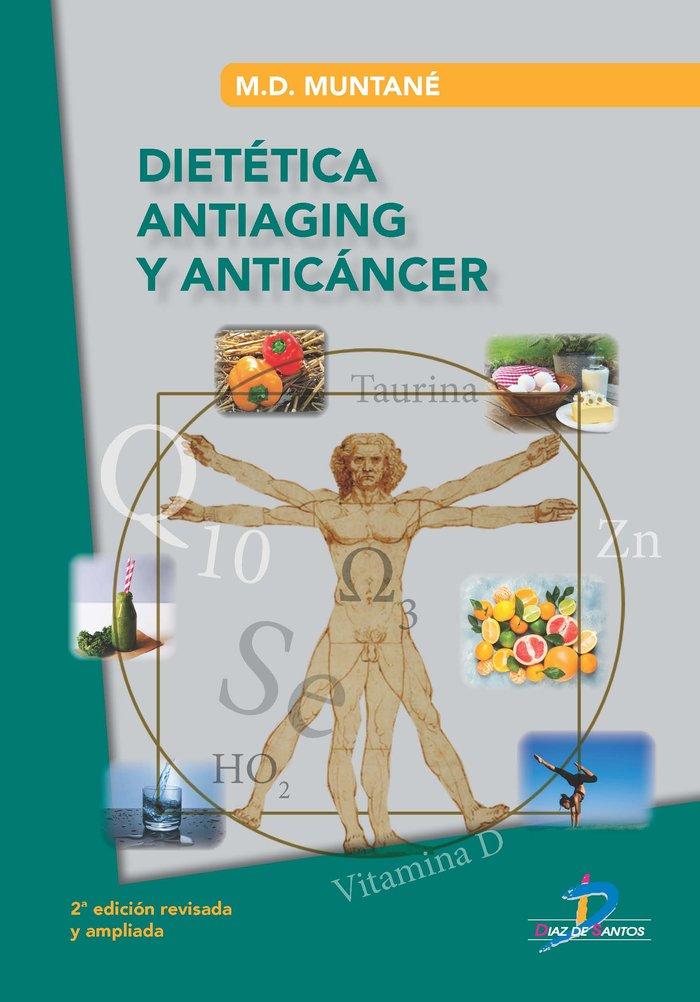 Dietetica antiaging y anticancer