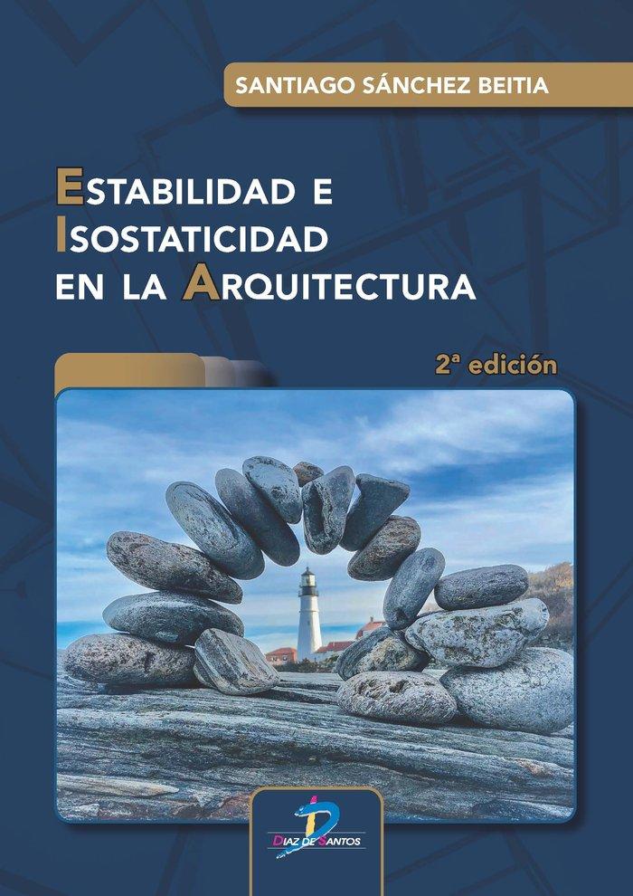 Estabilidad e isostaticidad en la arquitectura