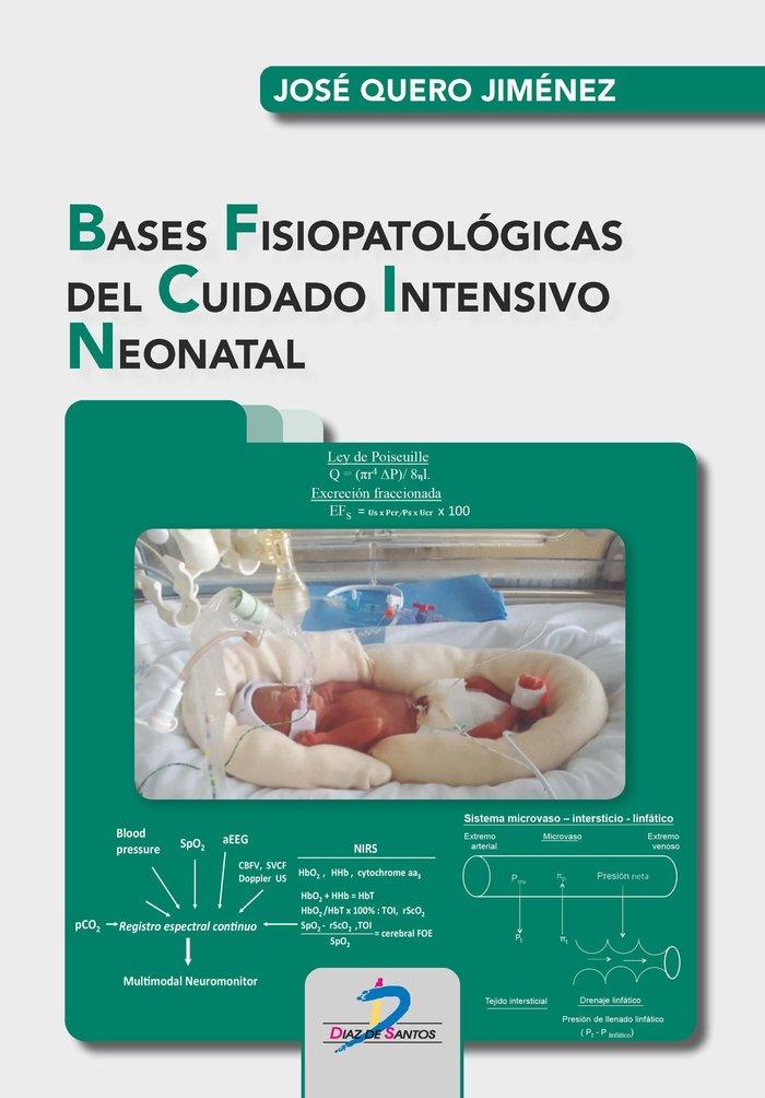 Bases fisiopatologicas del cuidado intensivo neonatal