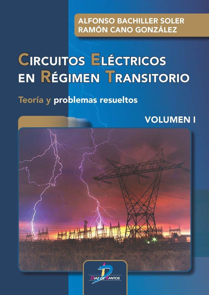Circuitos electricos en regimen transitorio. volumen i