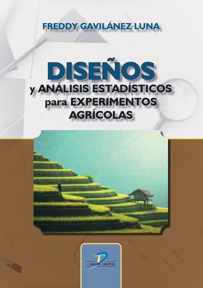 Diseños y analisis estadisticos para experimentos agricolas