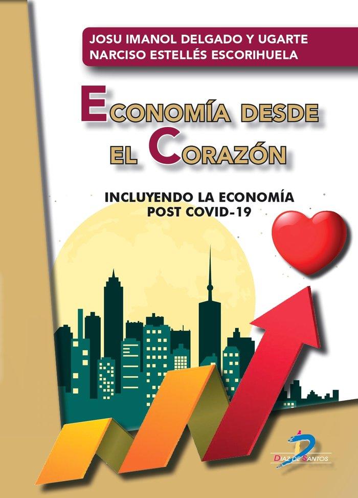 Economia desde el corazon