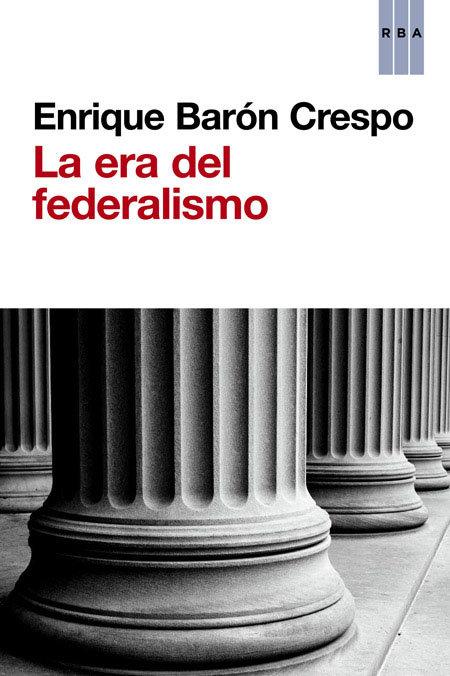 Era del federalismo,la