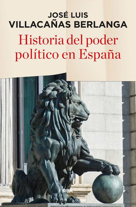 Historia del poder politico en españa 2ºed