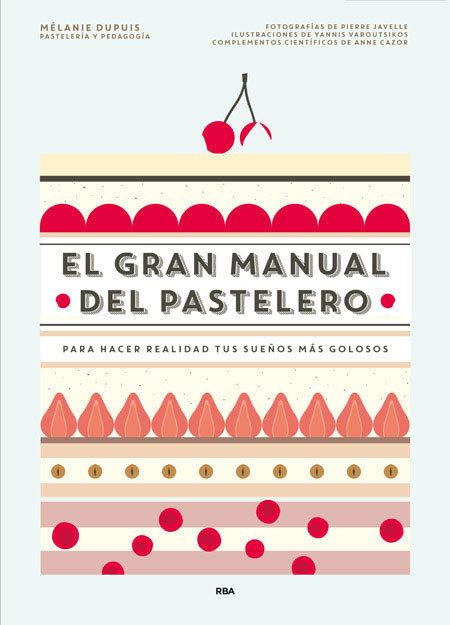 Gran manual del pastelero,el