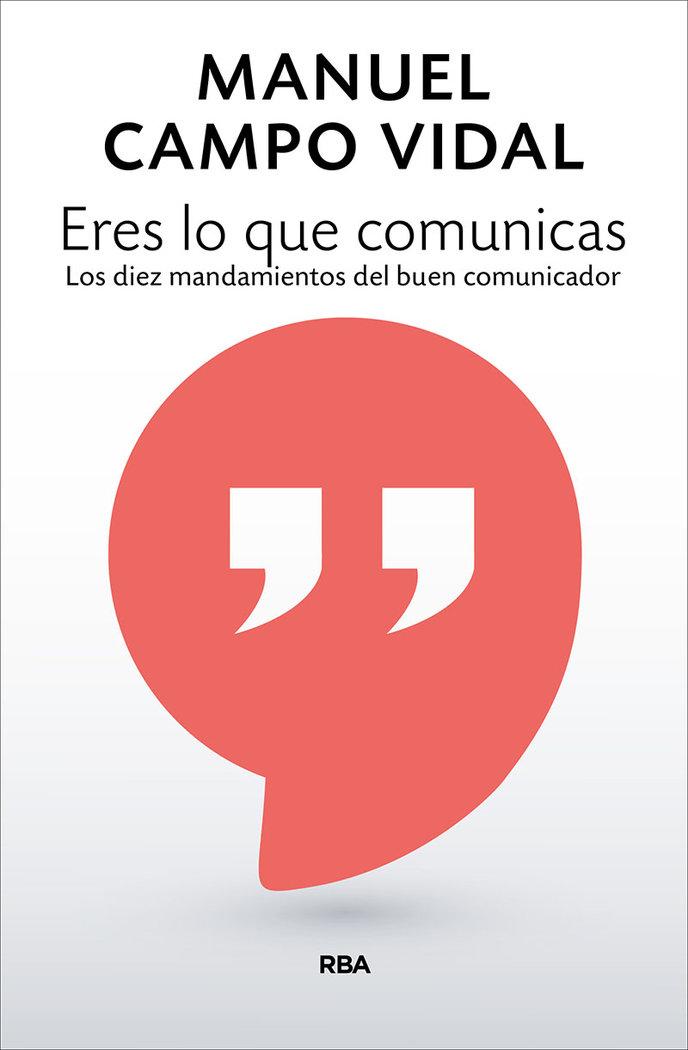 Eres lo que comunicas