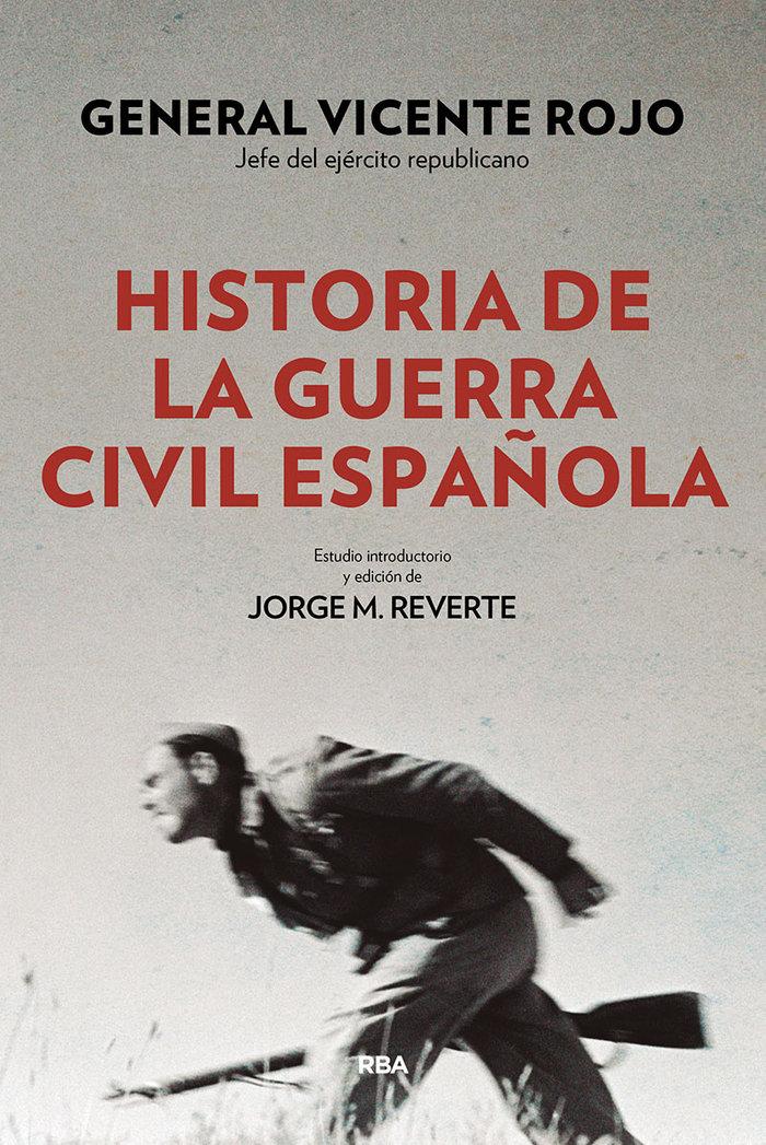 Historia de la guerra civil española 2ªed