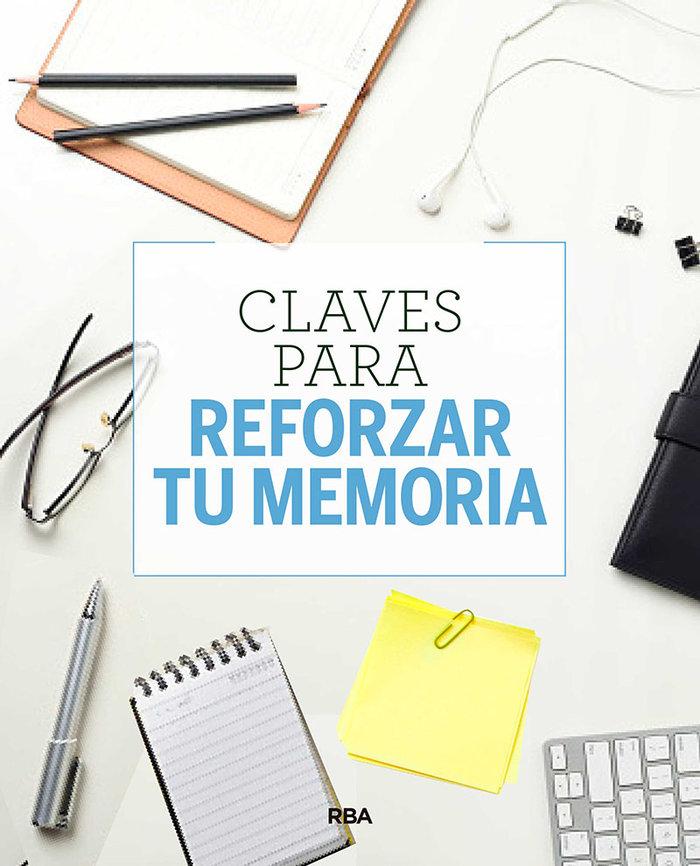 Claves para reforzar tu memoria