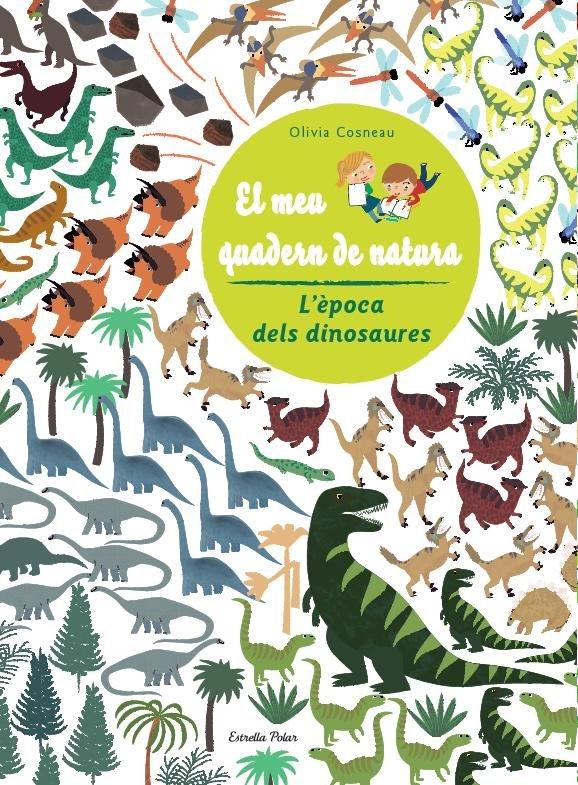 Dinosaures. el meu quadern de natura